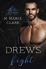 Drew's Fight (The Merger Book 3) Kindle Edition