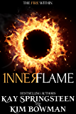 Inner Flame (The Fire Within Series Book 1)