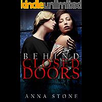 Behind Closed Doors (English Edition)