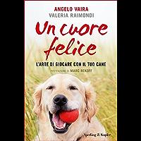 Un cuore felice (Italian Edition)