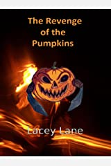 The Revenge of the Pumpkins Kindle Edition