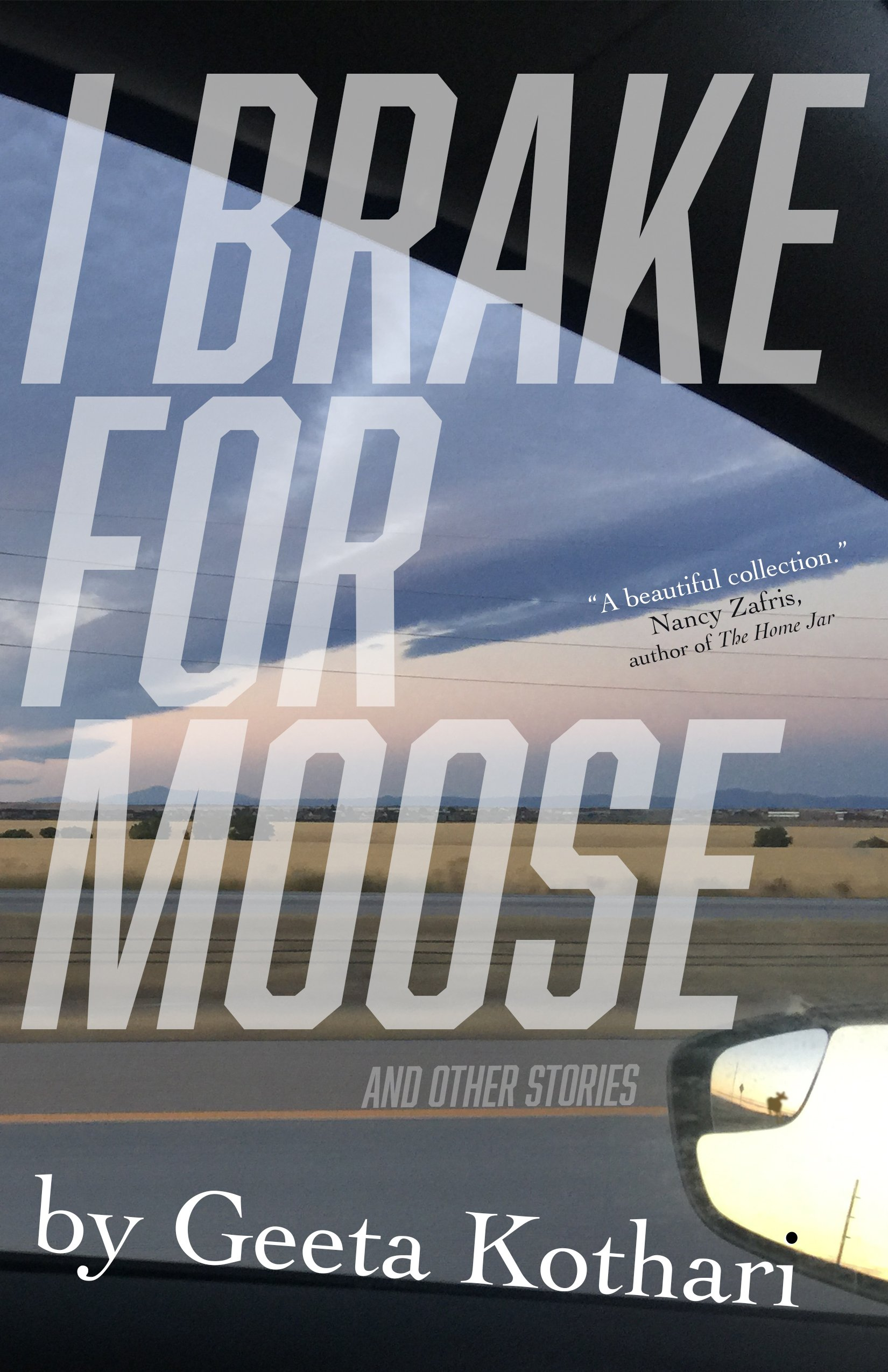 Read Online I Brake for Moose and Other Stories ebook