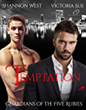 Temptation (Guardians of the Five Rubies Book 1)