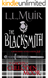 The Blacksmith: A Highlander Romance (The Ghosts of Culloden Moor Book 38)
