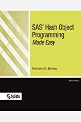 SAS Hash Object Programming Made Easy Kindle Edition