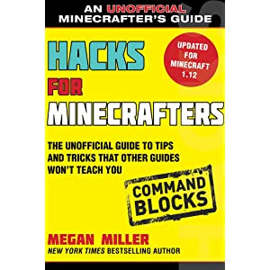 The Ultimate Guide to Mastering Command Blocks!: Minecraft Keys to