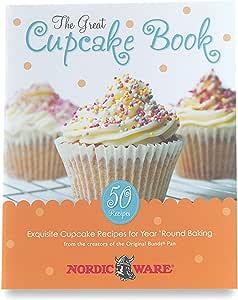 Nordic Ware The Great Cupcake Recipe Book