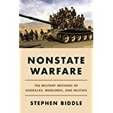 Nonstate Warfare: The Military Methods of Guerillas, Warlords, and Militias