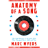 Anatomy of a Song: The Oral History of 45 Iconic Hits That Changed Rock, R&B and Pop