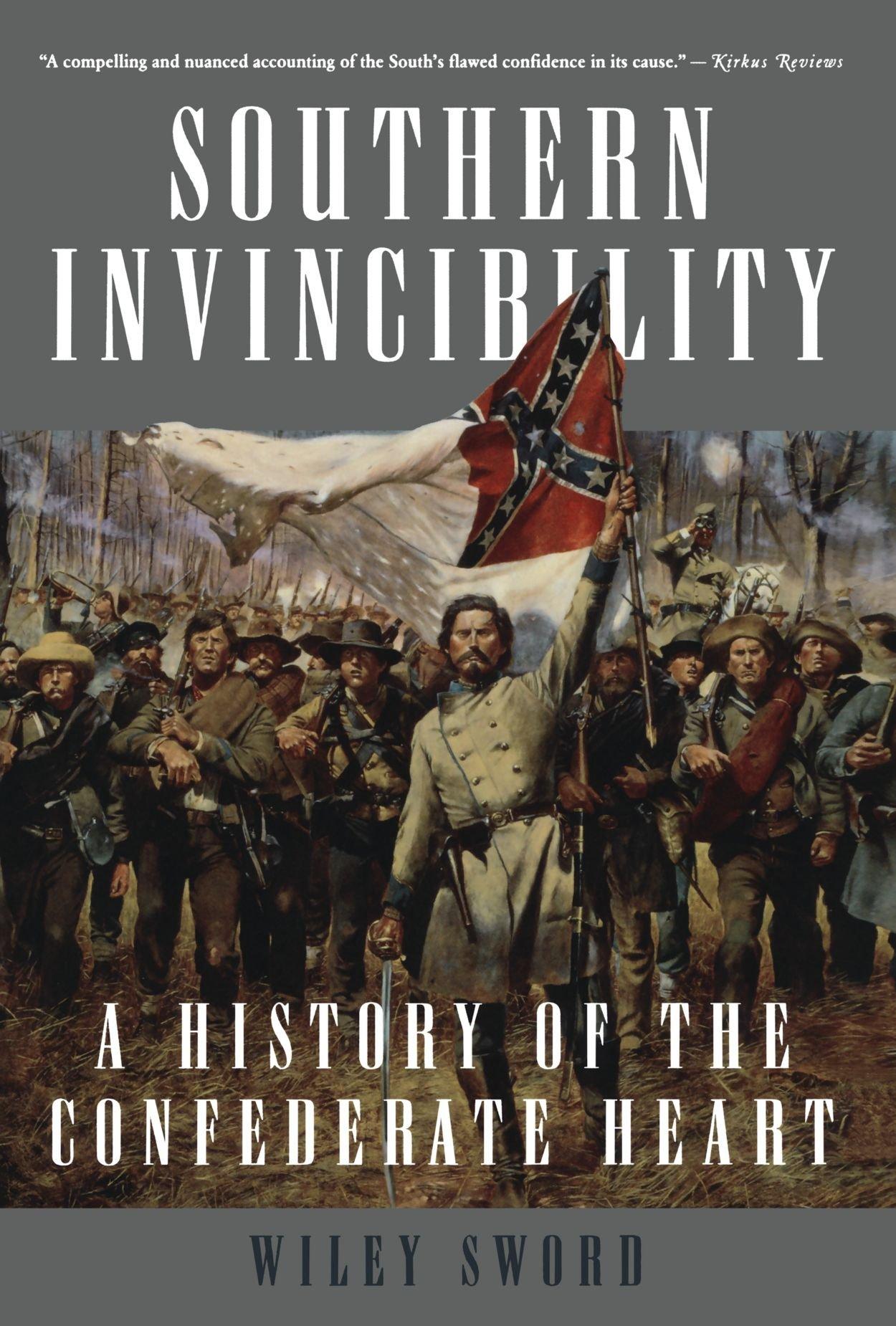 Southern Invincibility: A History of the Confederate Heart pdf epub