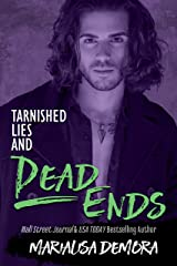 Tarnished Lies and Dead Ends (Neither This, Nor That Book 5) Kindle Edition