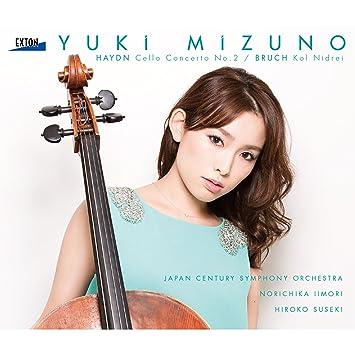Yuki Mizuno Yuki Mizuno Haydn: Cello Concerto No. 2