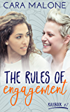 The Rules of Engagement: A Lesbian Romance (Rulebook Book 2)