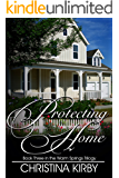 Protecting Home (Warm Springs Trilogy Book 3)