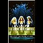 Le livre des contes (French Edition)