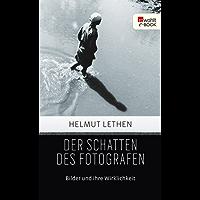 Der Schatten des Fotografen: Bilder und ihre Wirklichkeit