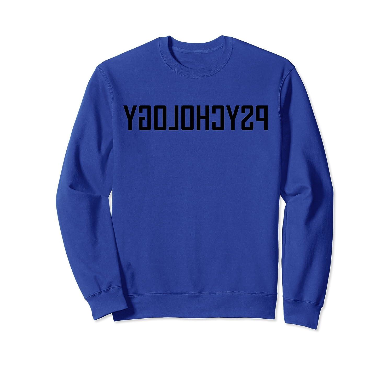 Funny Reverse Psychology Sweatshirt-Samdetee