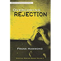 Overcoming Rejection : Revised & Expanded Edition (English Edition)