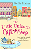 The Little Unicorn Gift Shop: A heartwarming romance with a bit of sparkle in 2019!