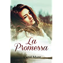 La promessa (Italian Edition) May 9, 2016