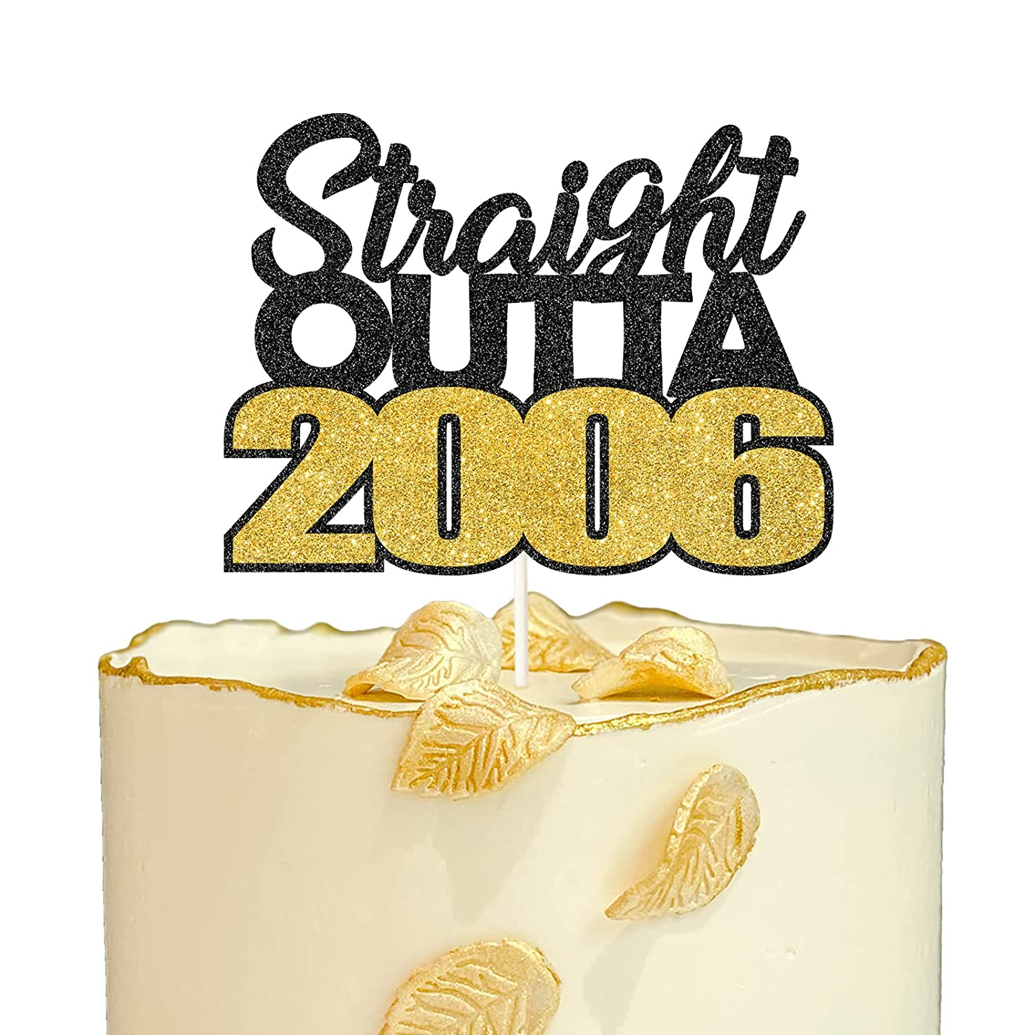 Straight Outta 2006 Cake Topper ,Glitter Cheers to 15 Years Cake Decor,Happy 15th Birthday or Anniversary Party Decorations