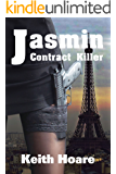 Jasmin: Contract Killer (Trafficker Series featuring Karen Marshall Book 15)