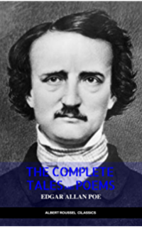 Edgar Allan Poe: Complete Tales and Poems: The Black Cat, The Fall of