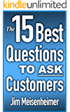 The 15 Best Questions to Ask Customers