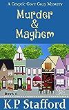 Murder & Mayhem (Cryptic Cove Cozy Mystery Series Book 1)