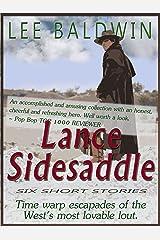 Lance Sidesaddle, Old West Private Investigator Kindle Edition