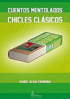 CUENTOS MENTOLADOS, CHICLES CLÁSICOS (Elipsis nº 1) (Spanish Edition)