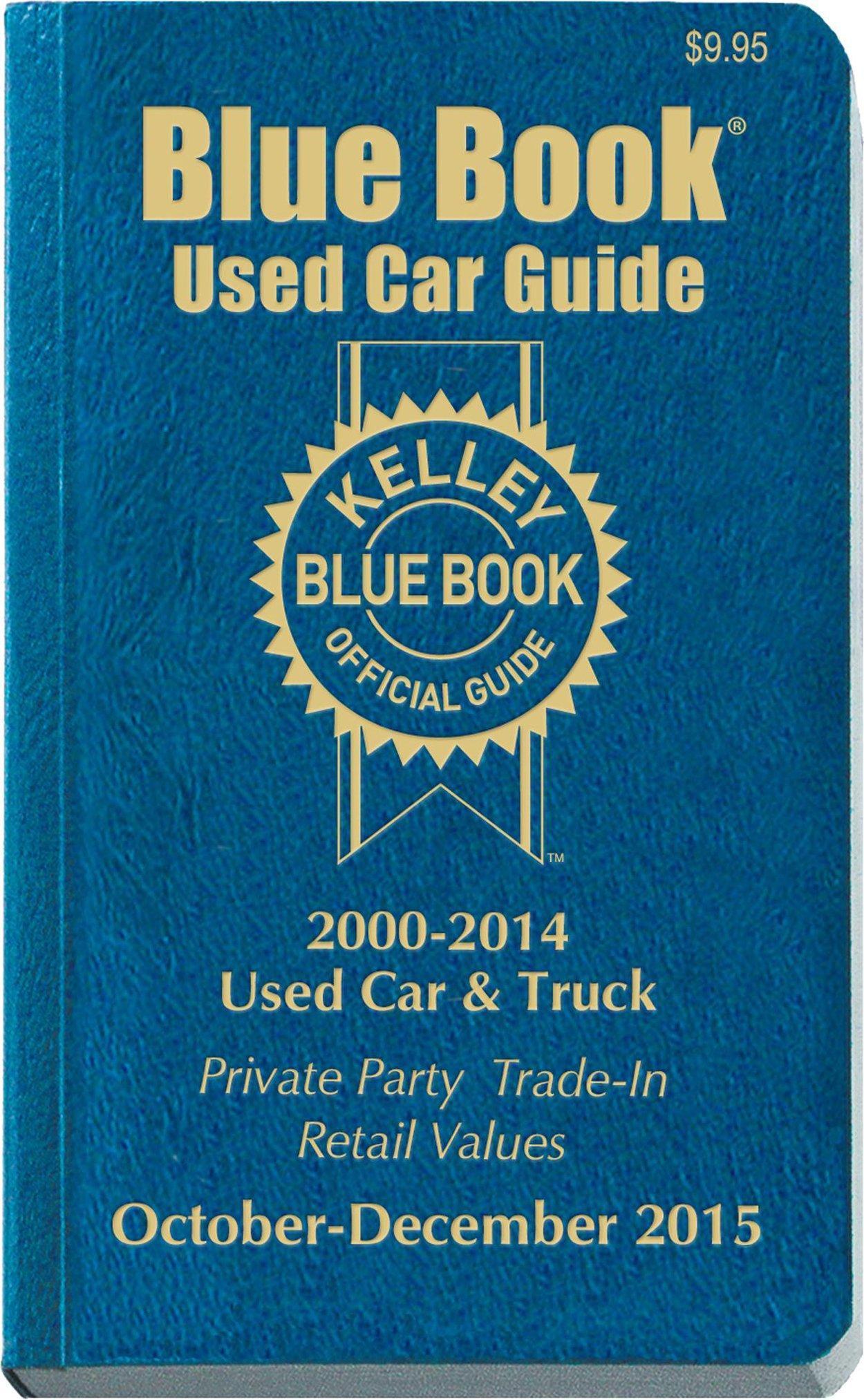 Kelley Blue Book Used Car Guide Consumer Edition October December
