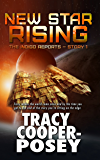 New Star Rising (The Indigo Reports Book 2)