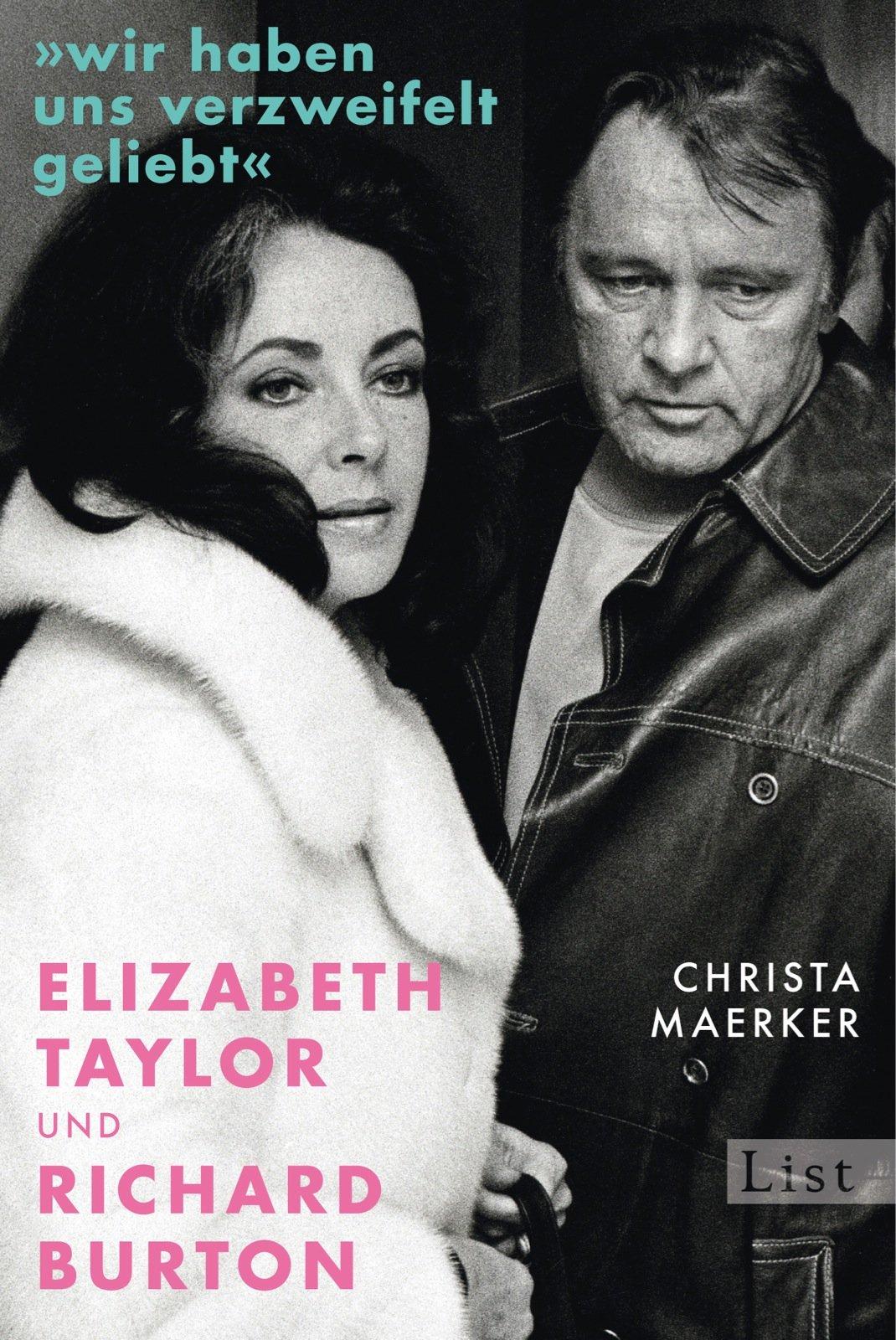 »Wir haben uns verzweifelt geliebt«: Elizabeth Taylor und Richard Burton