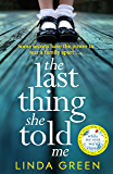 The Last Thing She Told Me: The Richard & Judy Book Club Bestseller (English Edition)