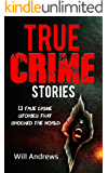 True Crime Stories: 13 true crime stories that shocked the world