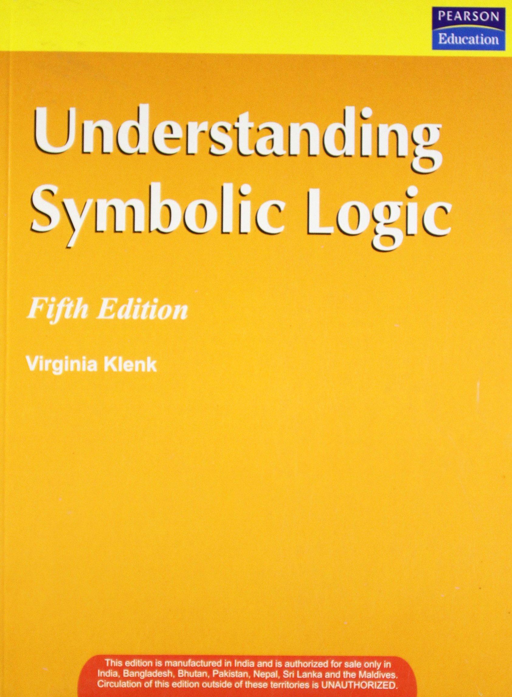 Understanding Symbolic Logic International Edition 9788131723579