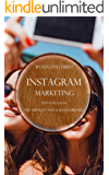 Instagram Marketing: Einfache Hacks zum perfekten Instagram Marketing