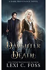 Daughter of Death (Dark Provenance Series Book 1) Kindle Edition