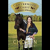 Chosen: Super Special (Canterwood Crest Book 1)
