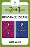 2-in-1 Romance Escape: Two Beloved Classics from Bestselling Author Lori Wick