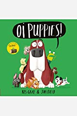 Oi Puppies! Audiobook (Oi Frog and Friends) Kindle Edition