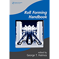 Roll Forming Handbook (Manufacturing Engineering and Materials Processing)