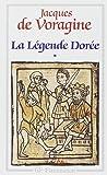 La Légende dorée, tome 1