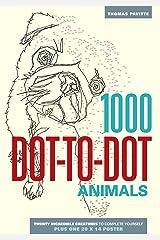 1000 Dot-to-Dot: Animals Paperback