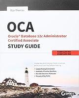 OCA: Oracle Database 12c Administrator Certified