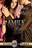 Family Ties (A Cop in the Family Book 2)