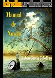 Manual de novela. Práctica y oficio: escribir novelas