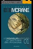 Les Nouvelles Aventures de Bob Morane - Le Sanctuaire des Arrowukas (01)