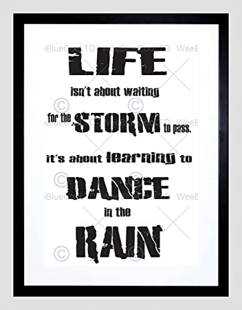 Amazoncom Quote Motivation Typography Learn Dance In Rain White